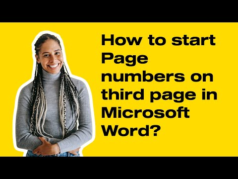 How to start Page numbers on third page in Microsoft Word