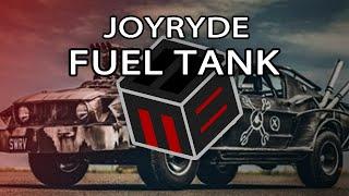 JOYRYDE - FUEL TANK [Free Download]
