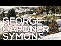 George Gardner Symons: A collection of 55 paintings (HD)
