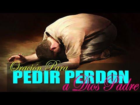 Oración Poderosa para pedirle perdón a Dios por los errores del Pasado y que llegue la paz