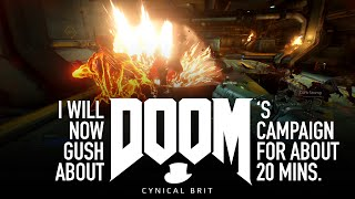 I will now gush about DOOM's campaign for about 20 minutes
