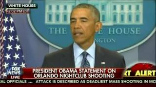 PRESIDENT OBAMA DOES NOT MENTIONS ISLAM OR RADICAL ISLAM ON HIS STATEMENT ON ORLANDO SHOOTING
