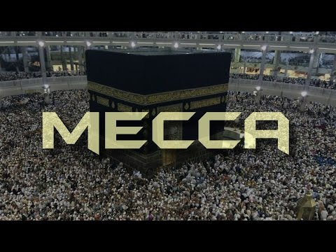 Mecca History - Saudi Arabia (Travel Documentary) - Part 1