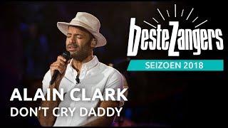 alain clark   daddy dont cry beste zangers 2018