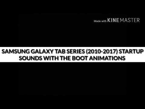 Samsung Galaxy Tab Series (2010-2017) Startup Sounds with the Boot Animations