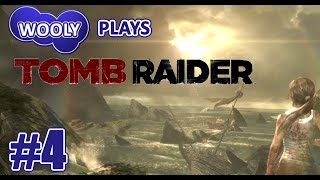 Wooly Plays Tomb Raider - Ep4 - Full of Bullets