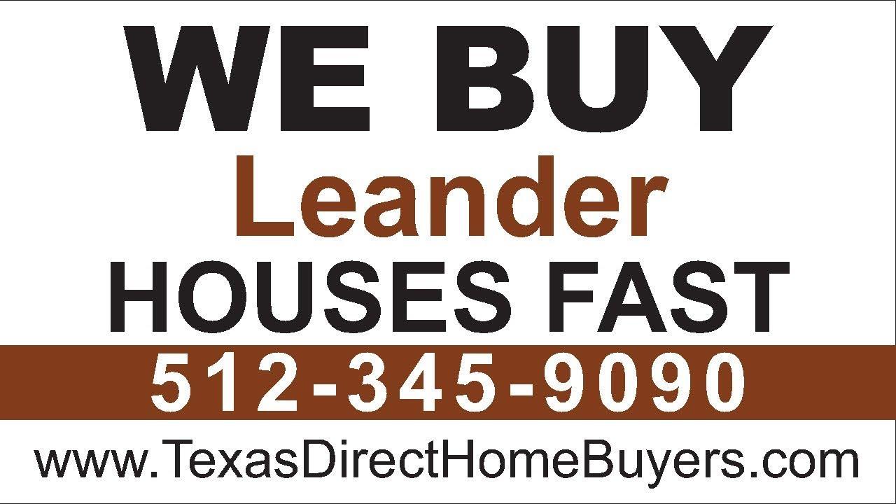 Sell My House Fast Leander | Call 512-345-9090 | We Buy Houses Leander