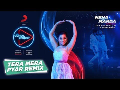 Tera Mera Pyar - Remix | Neha Marda | Kumar Sanu