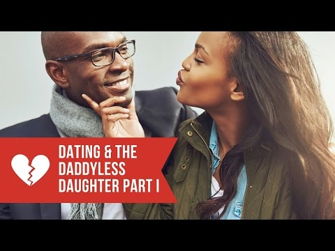 dating fatherless daughters
