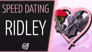 Speed Dating - Ridley