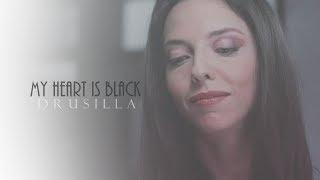 drusilla; my heart is black