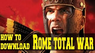 How to Download Rome Total War: Gold Edition Full Version For Free | 2015