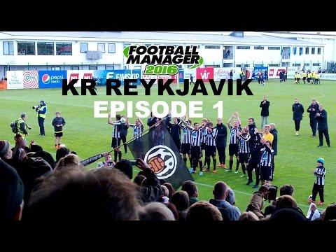 Football Manager 2016 | Journeyman | KR Reykjavik - Episode 1 | Too Many Transfers?
