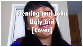 Fleming & and John - Ugly Girl cover