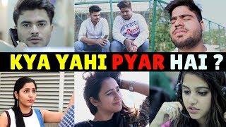 KYA YAHI PYAR HAI ? || Men Will Be Men || RAAHIIFILMS