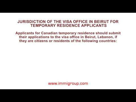 Jurisdiction of the visa office in Beirut for temporary residence applicants