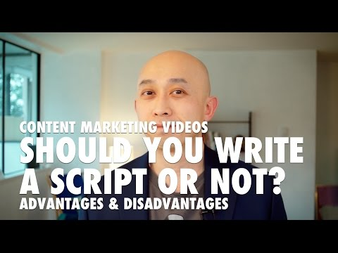 Content Marketing Videos - Should You Write a Script for Your Videos?