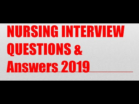 Nursing Interview Questions And Answers 2019