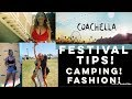 2018 Coachella Survival TIPS ! Camping!OUTFIT Ideas! How to have the Best Experience!