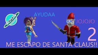 Roblox ME ESACAPO DE SANTA 2!! // SALUDOS // SCAPE SANTA CLAUS OBBY