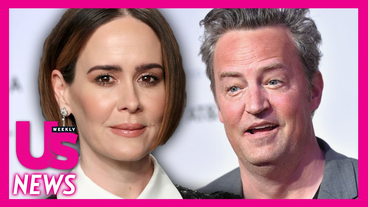 Matthew Perry once rejected Sarah Paulson at a 'makeout party'