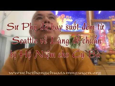 """TTT THÔNG LAI / Conroe, TX """"Hộ Niệm Cụ Bà Quảng Liên"""" Sep 29 - Oct 1, 2017"""