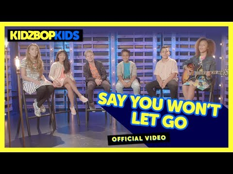 KIDZ BOP Kids – Say You Won't Let Go (Official Music Video) [KIDZ BOP 35]