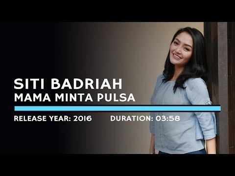 Siti Badriah - Mama Minta Pulsa (Lyric)