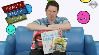 video thumbnail: Family Story Time - In a Bad Mood!