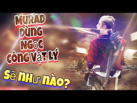 LIÊN QUÂN MOBILE | Murad khi sử dụng Full ngọc Công Vật Lý nên kết hợp với món trang bị đi rừng nào?