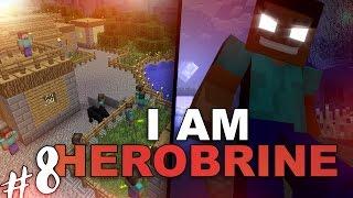 IL VILLAGGIO SEGRETO DEGLI STEVE ! - I AM HEROBRINE #8