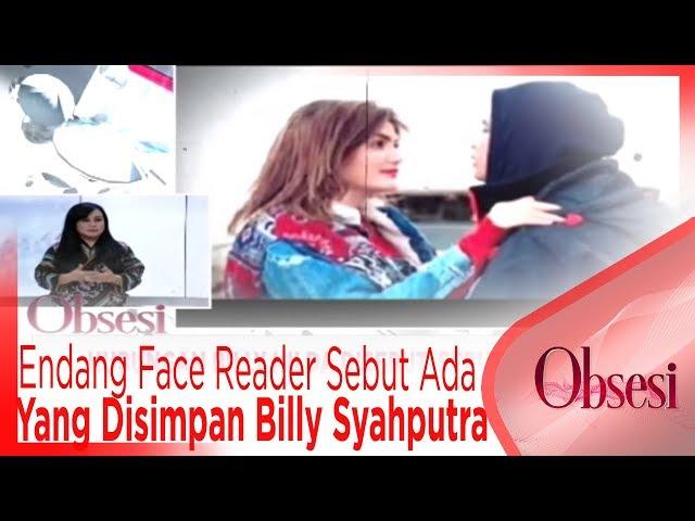 Endang Face Reader Sebut Ada Sesuatu Yang Disimpan Billy Syahputra - OBSESI