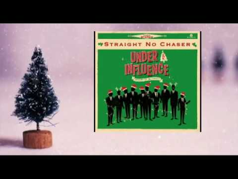 Straight No Chaser - Jingle Bells