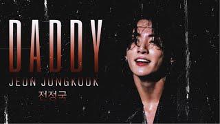 [FMV] Jungkook — Daddy