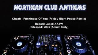 Chaah - Funkiness Of You (Friday Night Posse Remix)