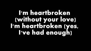 T2 Heartbroken (Ft. Jodie) (lyrics)