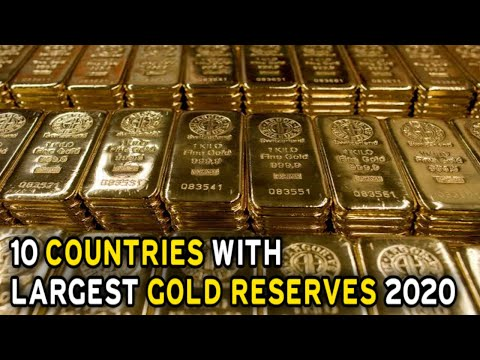 Top 10 Countries With Largest Gold Reserves 2020