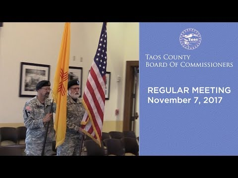 Taos County Board Of Commissioners, Regular Meeting - November 7, 2017