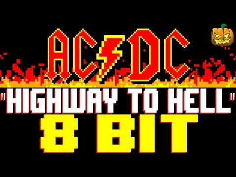 Highway To Hell [8 Bit Tribute to AC/DC] - 8 Bit Universe