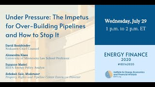 Under Pressure: The Impetus for Over-Building Pipelines & How to Stop It | IEEFA Energy Finance 2020