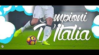 Juventus 16/17 • Campione D'Italia • #LE6END