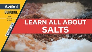 What is a Salt? | Types of salts | Properties of Salts