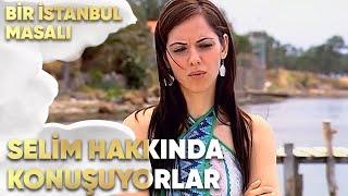 Esma ve Turgut, Selim'i Konuşuyor - Bir İstanbul Masalı 71. Bölüm