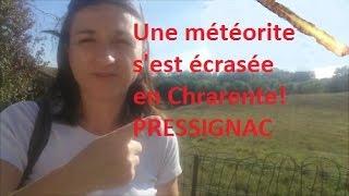 Charente la météorite de PRESSIGNAC