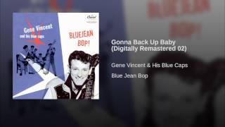 Gonna Back Up Baby (Digitally Remastered 02)