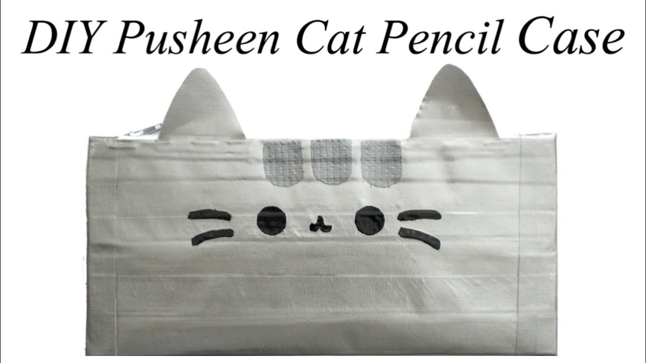 How To Make Pusheen Cat Pencil Case Tutorial Duct Tape