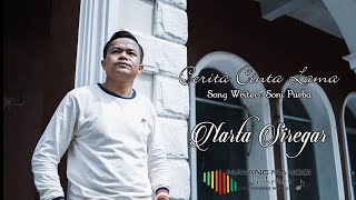 Download lagu LAGU KARO TERBARU | CERITA CINTA LAMA | NARTA SIREGAR | ORIGINAL VIDEO MUSIC
