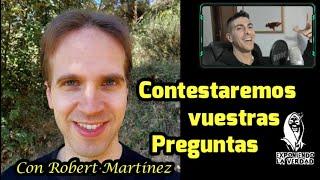 Robert Martínez y Enrique Contestando vuestras Preguntas