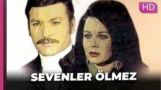 Sevenler Ölmez | Kartal Tibet Fatma Girik Romantik Eski Türk Filmi | Full Film İzle