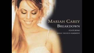 Mariah Carey-Breakdown ft Bone Thugs N Harmony